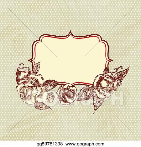 EPS Illustration - Vintage text frame with roses, old paper ...