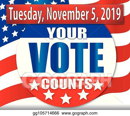 Vote Tuesday >> Vector Illustration Vote Tuesday November 5 2019 Stock Clip Art