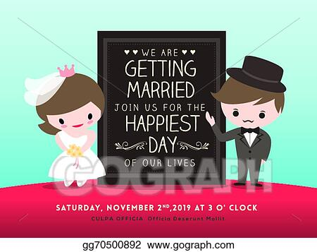 Vector Illustration Wedding Invitation Board With Groom And Bride Cartoon Eps Clipart Gg70500892 Gograph