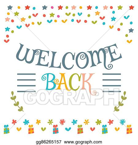 Vector illustration welcome back text with colorful design welcome back text with colorful design elements cute greeting card decorative lettering text postcard m4hsunfo