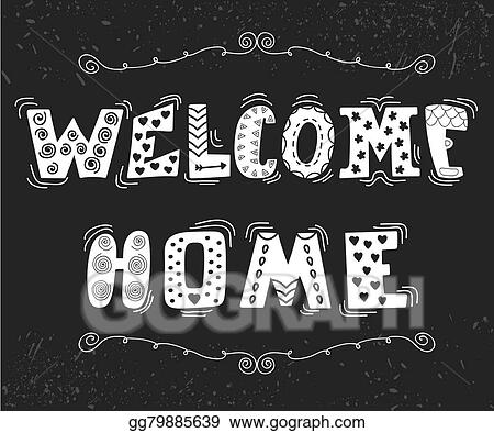 eps vector welcome home text with cute design elements stock rh gograph com Teacher Welcome Clip Art Welcome to the Team Clip Art Black and White