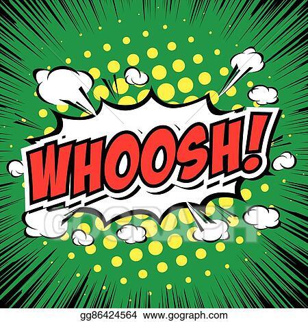 Clip Art Vector - Whoosh! - comic speech bubble, cartoon. Stock EPS  gg86424564 - GoGraph