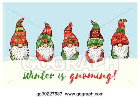 Christmas Gnomes Clipart.Vector Clipart Winter Is Gnoming Card With Christmas