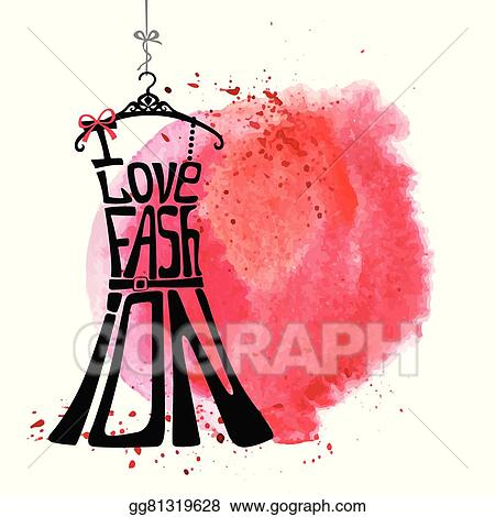 Eps illustration woman dress silhouettewords i love fashion woman dress silhouettewords i love fashionwatercolor stain maxwellsz