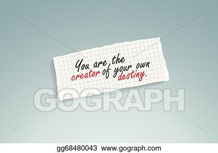Clip Art - You are the creator of your own destiny. Stock ...