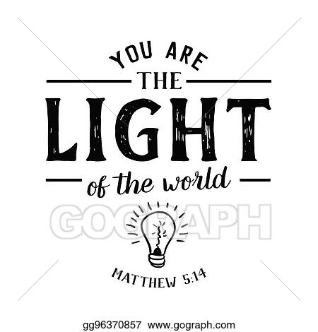 Eps Vector You Are The Light Of The World Stock Clipart