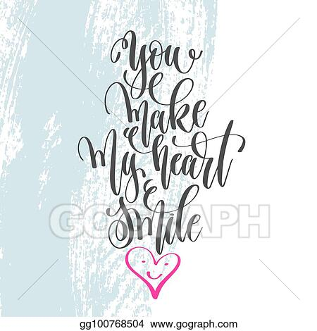 Vector Stock - You make my heart smile - hand lettering ...